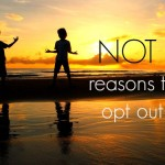 Why We Didn't Opt Out of School ( Reasons to Homeschool)