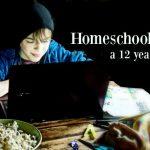 Homeschooling a 12 Year Old