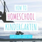 How to homeschool kindergarten child climbing play