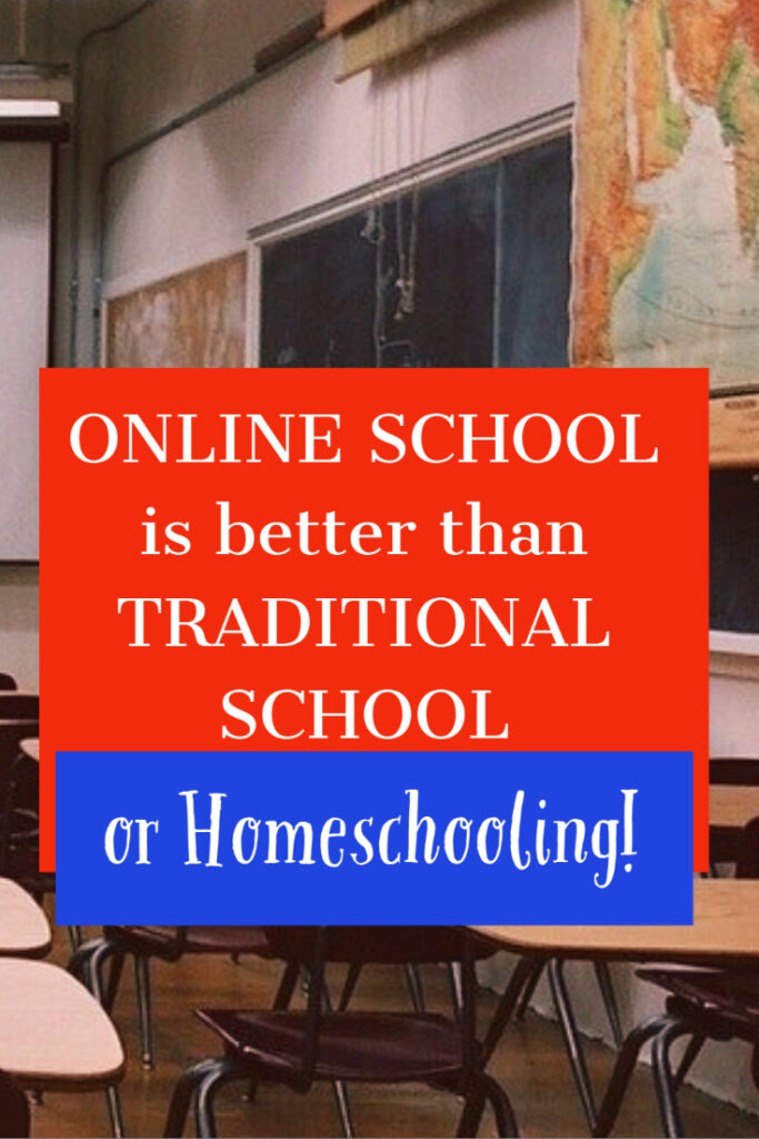 why online school is better than school
